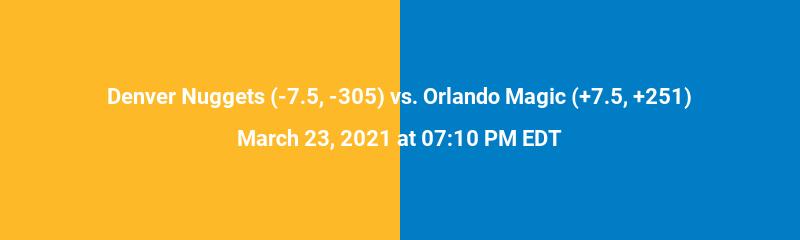 Denver Nuggets vs. Orlando Magic