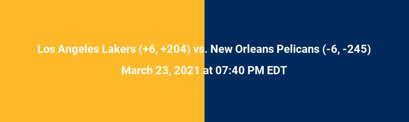 Los Angeles Lakers vs. New Orleans Pelicans