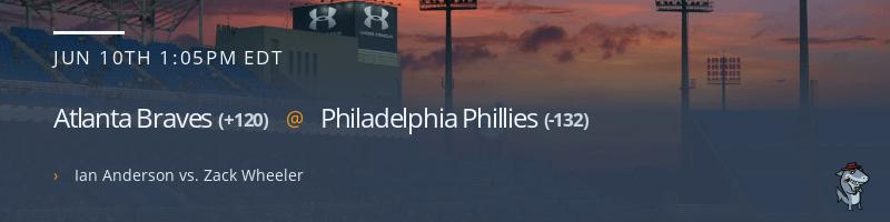 Atlanta Braves @ Philadelphia Phillies - June 10, 2021
