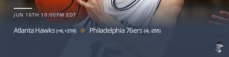 Atlanta Hawks vs. Philadelphia 76ers - June 16, 2021