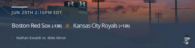 Boston Red Sox @ Kansas City Royals - June 20, 2021