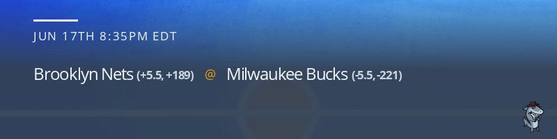 Brooklyn Nets vs. Milwaukee Bucks - June 17, 2021