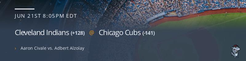 Cleveland Indians @ Chicago Cubs - June 21, 2021