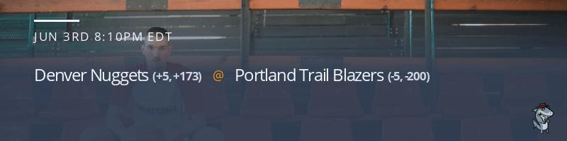 Denver Nuggets vs. Portland Trail Blazers - June 3, 2021