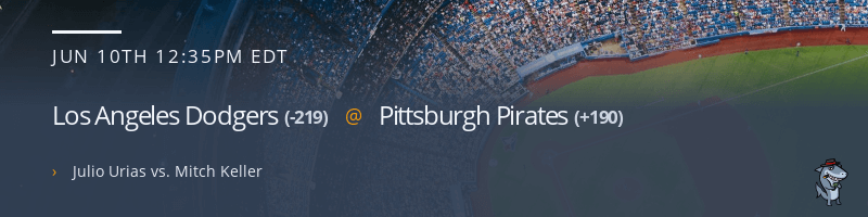 Los Angeles Dodgers @ Pittsburgh Pirates - June 10, 2021