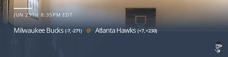 Milwaukee Bucks vs. Atlanta Hawks - June 29, 2021