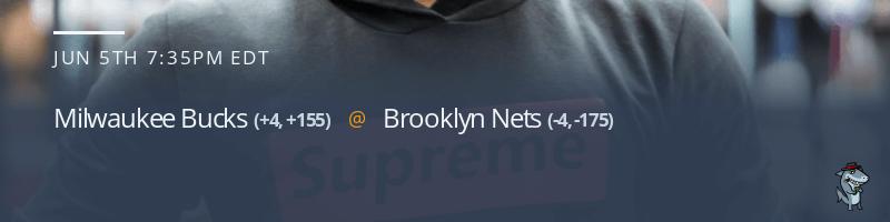 Milwaukee Bucks vs. Brooklyn Nets - June 5, 2021