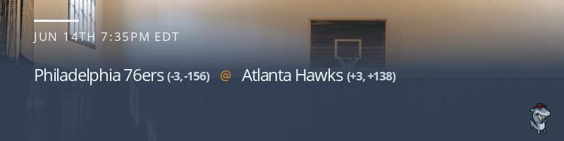 Philadelphia 76ers vs. Atlanta Hawks - June 14, 2021
