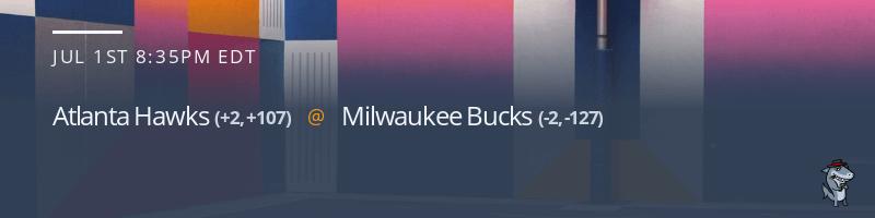 Atlanta Hawks vs. Milwaukee Bucks - July 1, 2021