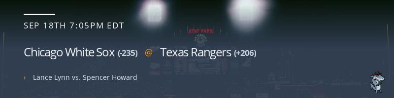 Chicago White Sox @ Texas Rangers - September 18, 2021