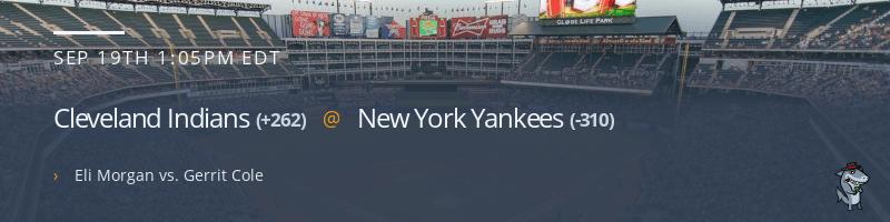 Cleveland Indians @ New York Yankees - September 19, 2021